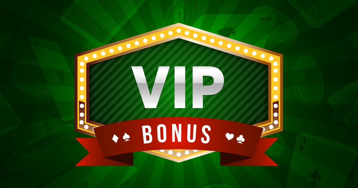 Enjoy A VIP Bonus